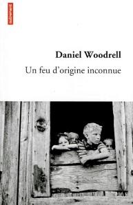 Un-feu-origine-inconnue-Daniel-Woodrell