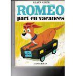 romeo-part-en-vacances-de-alain-gree-972305971_ML