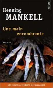Henning-Mankell-Une-main-encombrante-Points