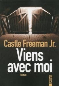 castle-freeman-jr-viens-avec-moi